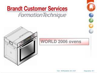 WORLD 2006 ovens