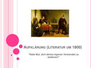 Aufklärung (Literatur um 1800)