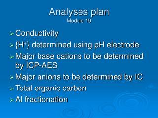 Analyses plan Module 19