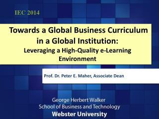 Prof. Dr . Peter E. Maher, Associate Dean