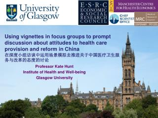 Professor Kate Hunt Institute of Health and Well-being Glasgow University