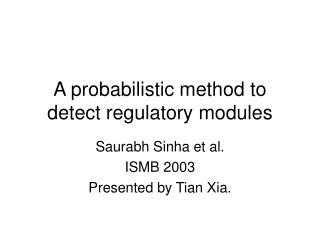 A probabilistic method to detect regulatory modules