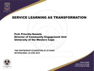 SERVICE LEARNING AS TRANSFORMATION