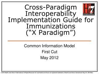 "Cross-Paradigm Interoperability Implementation Guide for Immunizations (""X Paradigm"")"