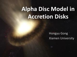 Alpha Disc Model in Accretion Disks