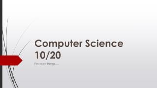 Computer Science 10/20