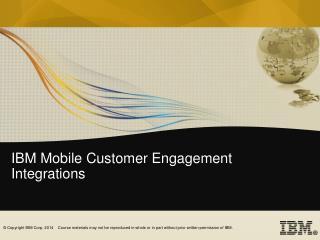 IBM Mobile Customer Engagement Integrations