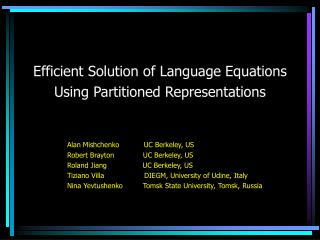 Efficient Solution of Language Equations  Using Partitioned Representations