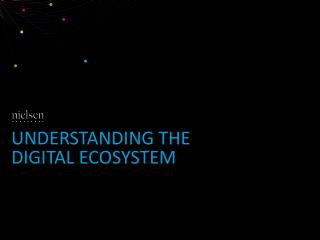 Understanding the digital ecosystem