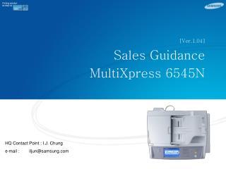 [Ver.1.04] Sales Guidance MultiXpress 6545N