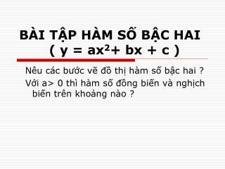 BÀI TẬP HÀM SỐ BẬC HAI         ( y = ax 2 + bx + c )