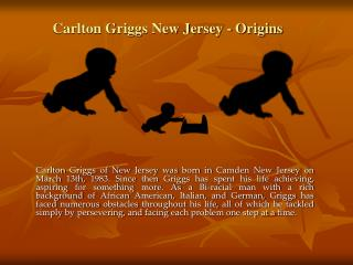 Carlton Griggs New Jersey - Origins