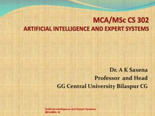MCA/ MSc  CS 302  ARTIFICIAL INTELLIGENCE AND EXPERT SYSTEMS