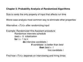 Chapter 5: Probability Analysis of Randomized Algorithms