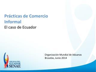 Prácticas de Comercio Informal El caso de Ecuador