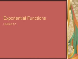Exponential Functions Section 4.1