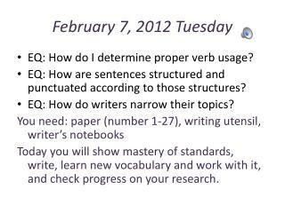 February 7, 2012 Tuesday