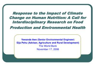 Response to the Impact of Climate Change on Human Nutrition: A Call for Interdisciplinary Research on Food Production an