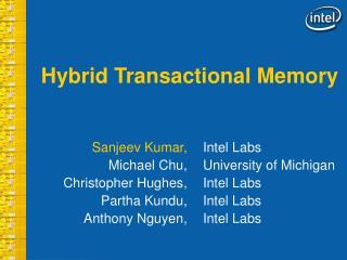 Hybrid Transactional Memory