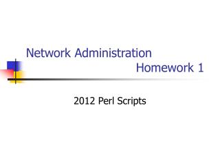 Network Administration      					Homework 1
