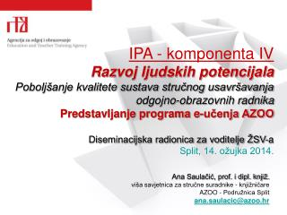 IPA - komponenta IV Razvoj ljudskih potencijala