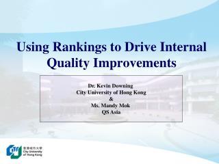 Using Rankings to Drive Internal Quality Improvements