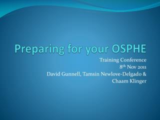 Preparing for your OSPHE