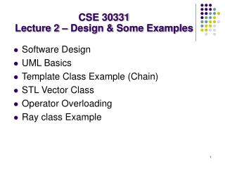 CSE 30331 Lecture 2 – Design & Some Examples