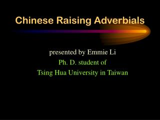 Chinese Raising Adverbials
