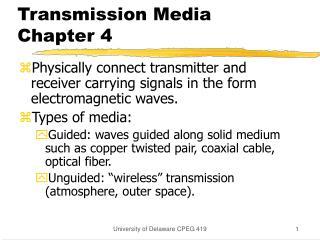 Transmission Media  Chapter 4