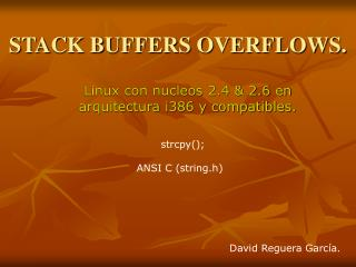 STACK BUFFERS OVERFLOWS.