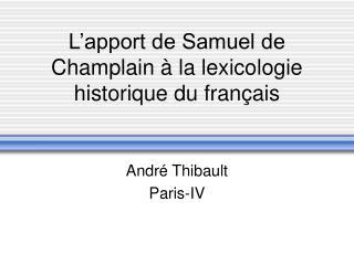 L apport de Samuel de Champlain   la lexicologie historique du fran ais