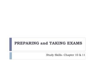 Study Skills- Chapter 10 & 11
