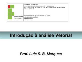 Introdução à análise Vetorial