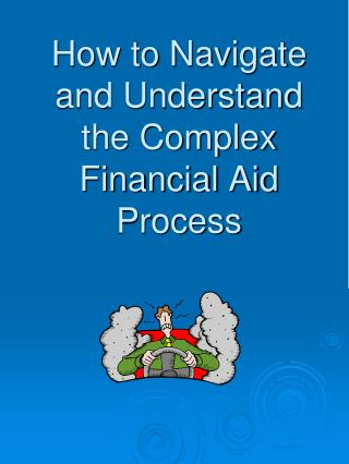 How to Navigate and Understand the Complex Financial Aid Process