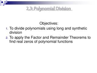 2.3: Polynomial Division