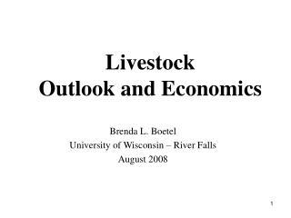 Livestock Outlook and Economics