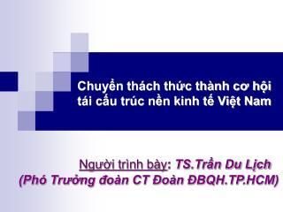 Chuyn th ch thc th nh co hi t i cu tr c nn kinh t Vit Nam