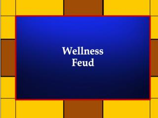 Wellness Feud