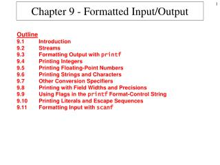 Chapter 9 - Formatted Input/Output