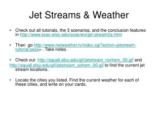 Jet Streams & Weather