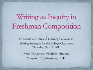 Writing as Inquiry in Freshman Composition