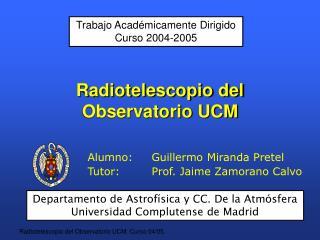 Radiotelescopio del Observatorio UCM