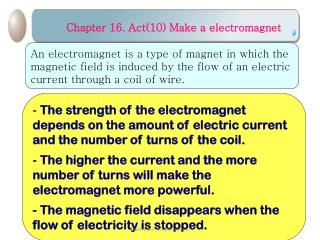Chapter 16. Act(10) Make a electromagnet