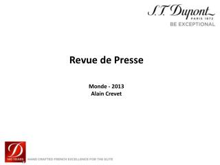 Revue de Presse Monde - 2013 Alain Crevet