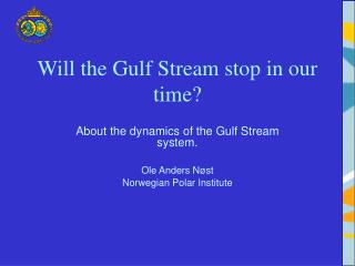 Will the Gulf Stream stop in our time