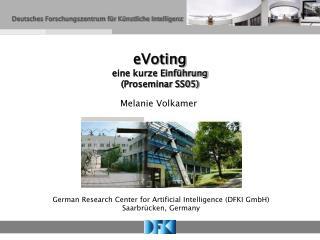 eVoting   eine kurze Einführung (Proseminar SS05)