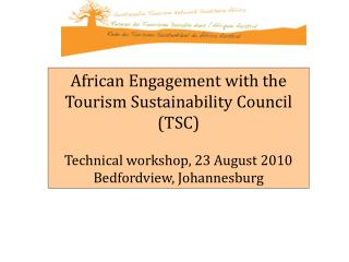 African Engagement with the Tourism Sustainability Council (TSC)