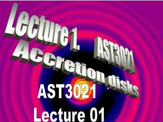 AST3021  Lecture 01