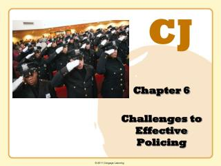 Chapter 6  Challenges to  Effective Policing